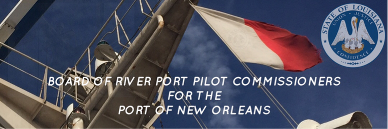 Board of River Port Pilot Commissionersfor the Port of New Orleans